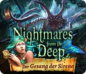 Nightmares from the Deep: Der Gesang der Sirene