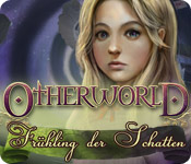 Otherworld: Frühling der Schatten