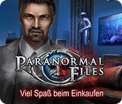 Paranormal Files: Viel Spaß beim Einkaufen