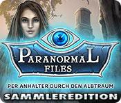 Computerspiele herunterladen : Paranormal Files: Per Anhalter durch den Albtraum Sammleredition