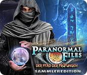 Paranormal Files: Der Pfad der Prüfungen Sammleredition