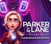 Computerspiele herunterladen : Parker & Lane: Twisted Minds Sammleredition