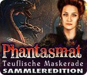 Phantasmat: Teuflische Maskerade Sammleredition