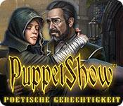 Computerspiele herunterladen : PuppetShow: Poetische Gerechtigkeit