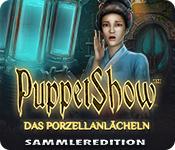 PuppetShow: Das Porzellanlächeln Sammleredition