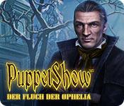 Computerspiele herunterladen : PuppetShow: Der Fluch der Ophelia