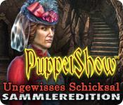 PuppetShow: Ungewisses Schicksal Sammleredition