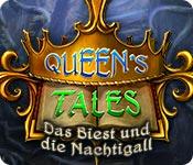 Computerspiele herunterladen : Queen's Tale: Das Biest und die Nachtigall