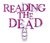 Reading the Dead