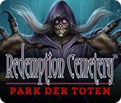 Redemption Cemetery: Park der Toten