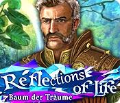 Computerspiele herunterladen : Reflections of Life: Baum der Träume