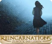 Reincarnations: Zurück ins Leben