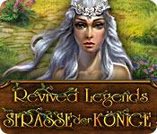 Revived Legends: Straße der Könige