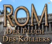 Rom: Der Fluch des Kolliers
