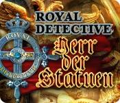 Royal Detective: Herr der Statuen