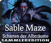 Sable Maze: Schatten der Albträume Sammleredition