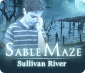 Computerspiele herunterladen : Sable Maze: Sullivan River