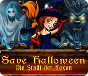 Save Halloween: Die Stadt der Hexen