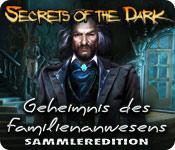 Secrets of the Dark: Geheimnis des Familienanwesens Sammleredition