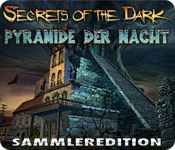 Secrets of the Dark: Pyramide der Nacht Sammleredition