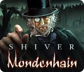 Shiver: Mondenhain