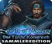 Computerspiele herunterladen : Spirits of Mystery: Das Fünfte Königreich Sammleredition