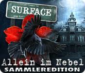 Computerspiele herunterladen : Surface: Allein im Nebel Sammleredition