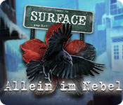 Surface: Allein im Nebel