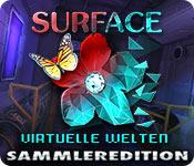 Computerspiele herunterladen : Surface: Virtuelle Welten Sammleredition
