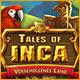 Computerspiele herunterladen : Tales of Inca: Verschollenes Land