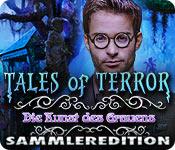 Computerspiele herunterladen : Tales of Terror: Die Kunst des Grauens Sammleredition