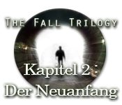 The Fall Trilogy - Kapitel 2: Der Neuanfang