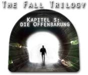 Computerspiele herunterladen : The Fall Trilogy, Kapitel 3: Die Offenbarung