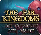 Ferne Königreiche: Die Elemente der Magie