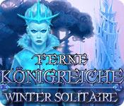 Ferne Königreiche - Wintersolitaire