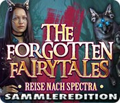 The Forgotten Fairy Tales: Reise nach Spectra Sammleredition