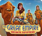 The Great Empire: RelikteÄgyptens