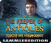 Computerspiele herunterladen : The Keeper of Antiques: Schatten der Vergangenheit Sammleredition