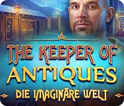 The Keeper of Antiques: Die imaginäre Welt