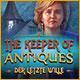 Computerspiele herunterladen : The Keeper of Antiques: Der letzte Wille