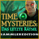 Time Mysteries: Das letzte R&#228;tsel Sammleredition