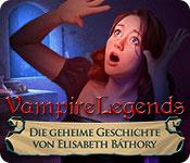 Vampire Legends: Die geheime Geschichte von Elisabeth Báthory