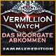 Vermillion Watch: Das Moorgate Abkommen Sammleredition