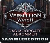 Computerspiele herunterladen : Vermillion Watch: Das Moorgate Abkommen Sammleredition