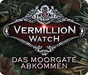 Computerspiele herunterladen : Vermillion Watch: Das Moorgate Abkommen
