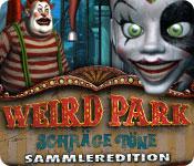 Weird Park: Schräge Töne Sammleredition