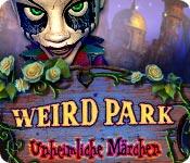Computerspiele herunterladen : Weird Park - Unheimliche Märchen