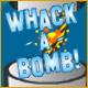 Kaufen Whack-a-Bomb!