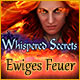 Whispered Secrets: Ewiges Feuer