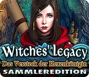 Witches' Legacy: Das Versteck der Hexenkönigin Sammleredition